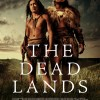The Dead Lands - Coming Soon